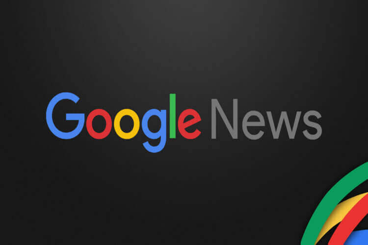 Google News Nedir? Google News Kaydı Nasıl Yapılır?